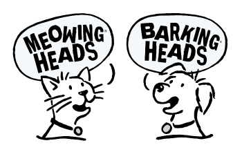 BARKING HEADS / MEOWING HEADS